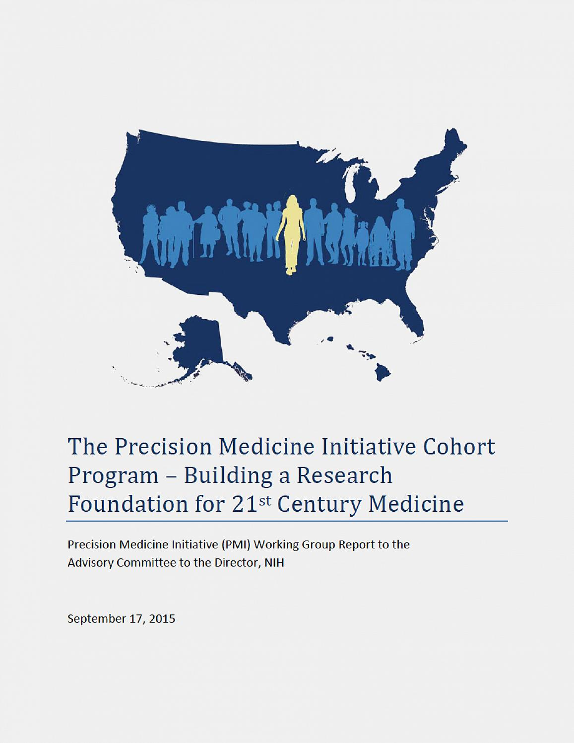 NIH framework points the way forward for building national, large-scale research cohort, a key component of the President's Precision Medicine Initiative