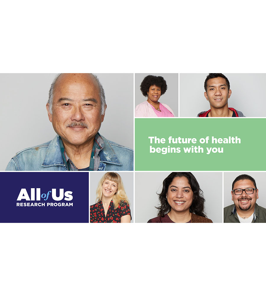 Collage with text and five images of smiling people showing some of the rich diversity of the United States. Text on the image reads All of Us Research Program and The future of health begins with you